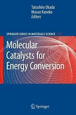 Molecular Catalysts for Energy Conversion 111 (2008, Hardcover)