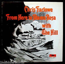 CHRIS FARLOWE-FROM HERE TO MAMA ROSA-THE HILL-Rare Psych Rock DJ Album-POLYDOR