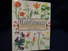 Wildflowers : How to Identify Them and Grow Them in Your Garden by Rick Imes (19