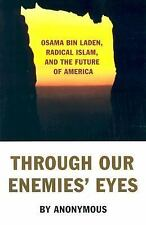 VG, Through Our Enemies' Eyes: Osama Bin Laden, Radical Islam & the Future of Am