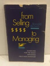 from Selling $$$$ to Managing Guidelines Field Sales Manager USED PAPERBACK book