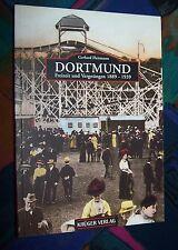 DORTMUND - Freizeit und Vergnügen 1889-1939 - Bilder erzählen # Krüger Verlag