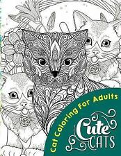 Adult Coloring Bks.: Cute Cats by Cat Books (2016, Paperback)