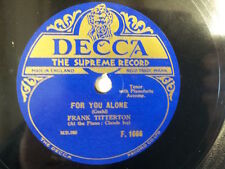 "78 rpm 10"" FRANK DITTERTON for you alone/ Maire my girl"