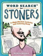 The Stoner Puzzle Stash : A Coloring and Activity Book for the High-Minded by...