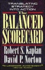 The Balanced Scorecard : Translating Strategy into Action by David P. Norton ...