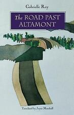 The Road Past Altamont by Gabrielle Roy (1993, Paperback)