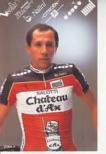 CYCLISME carte cycliste VONA FRANCO  équipe CHATEAU D'AX 1989