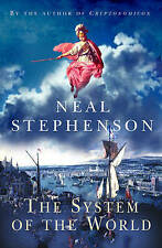 The System of the World by Neal Stephenson (Hardback, 2004)