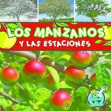 Los manzanos y las estaciones (Mi Biblioteca De Ciencias  My Science Library)