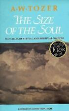 THE SIZE OF THE SOUL A.W. Tozer VERY GOOD CONDITION BOOK We ship Worldwide!