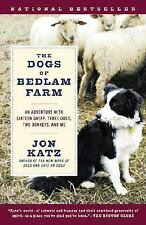 Jon Katz THE DOGS OF BEDLAM FARM (Random House) 2005 paperback good condition