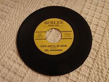 DEL SHANNON SUE'S GOTTA BE MINE/NOW SHE'S GONE  BERLEE 501 M-