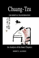 Chuang-Tzu for Spiritual Transformation: An Analysis of the Inner Chapters (Suny
