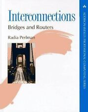 Interconnections : Bridges and Routers in OSI and TCP-IP by Radia Perlman...