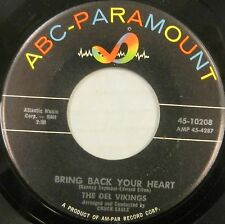 THE DEL VIKINGS 45 Bring Back Your Heart ABC-PARAMOUNT Doo Wop ORIGINAL #BB1442