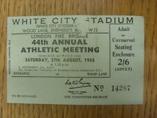 27/08/1955 Ticket: Athletics - London Fire Brigade 44th Annual Athletic Meeting