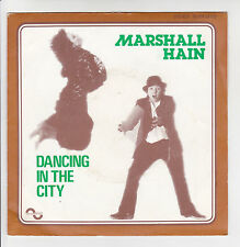 "45 tours MARSHALL HAIN Vinyl SP 7"" DANCING IN THE CITY - SONOPRESSE 00806725"