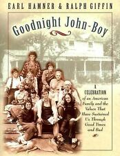 Goodnight John-Boy : A Celebration of an American Family and the Values That...