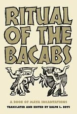 Ritual of the Bacabs: A Book of Maya Incantations (The Civilization of the Ameri