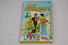 ANY CHILDREN? THE FAMILY CIRCUS  by Bill Keane 1984