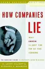 How Companies Lie: Why Enron Is Just the Tip of the Iceberg-ExLibrary