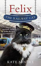 Felix the Railway Cat - Hardcover - Free Fast Delivery