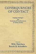 Consequences of Contact: Language Ideologies and Sociocultural Transformations i