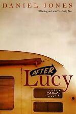 After Lucy: A Novel, Jones, Daniel, 0060959428, Book, Acceptable