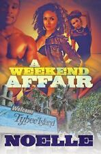 A Weekend Affair: The Best Way to Get Over One Man is to Get on Top of-ExLibrary