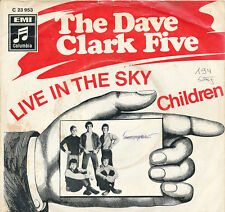 "7"" - THE DAVE CLARK FIVE - Live In The Sky / Children - EMI 23953 - DE1968"