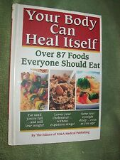 YOUR BODY CAN HEAL ITSELF, 87 FOODS TO EAT, 2008, PEACE WITH COFFEE, TRANS FAT