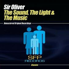 Sound The Light & The Music - Sir Oliver (2013, CD NEUF) CD-R
