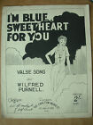 VINTAGE SHEET MUSIC - I'M BLUE SWEETHEART FOR YOU - PIANO VOICE - 1930