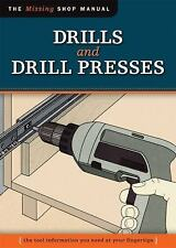 Drills and Drill Presses: The Tool Information You Need at Your Finger-ExLibrary