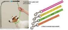 "4 pc DESIGNER Nylon 18""ADJUSTABLE LOOP SET for PET Grooming Table Arm Bath NOOSE"