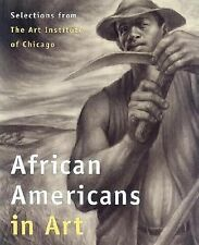 African Americans in Art: Selections from the Art Institute of Chicago-ExLibrary