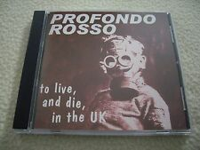 PROFONDO ROSSO -To live and die, in the UK CD Neat Records 1996 NM Punk