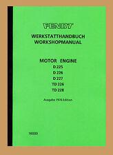Fendt Farmer  Werkstatthandbuch MWM  Dieselmotoren D-225 D-226 D-227  D-228