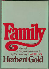 Family A Novel In The Form Of A Memoir by Herbert Gold 1981 Signed First Edition