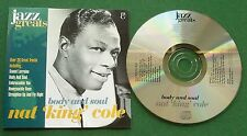 Nat King Cole Body and Soul inc Sweet Lorraine & Honeysuckle Rose + CD