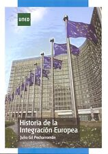 UNED Historia de la integración europea, eBook, 2011