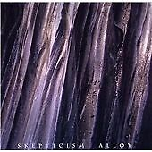 Skepticism - Alloy (2008) NEW CD UK LISTING LOW BUY IT NOW FREE POSTAGE