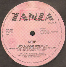 DREP - Have A Good Time - Zanza