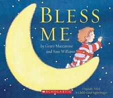 Bless Me: A Child's Good Night Prayer, Maccarone, Grace, Good Book