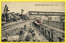 cpa France 02 - TERGNIER FARGNIERS (Aisne) PONT du CANAL à Sec Ouvriers Débris