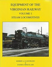 Equipment of the VIRGINIA RAILWAY: Vol. 1, STEAM LOCOMOTIVES (Norfolk to WV) new