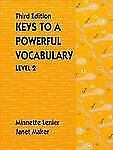 Keys to a Powerful Vocabulary Level 2 (3rd Edition), Maker, Janet, Lenier, Minne