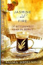 Jasmine and Fire: A Bittersweet Year in Beirut-ExLibrary