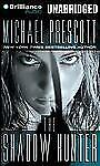 The Shadow Hunter by Michael Prescott (2012, CD, Unabridged)